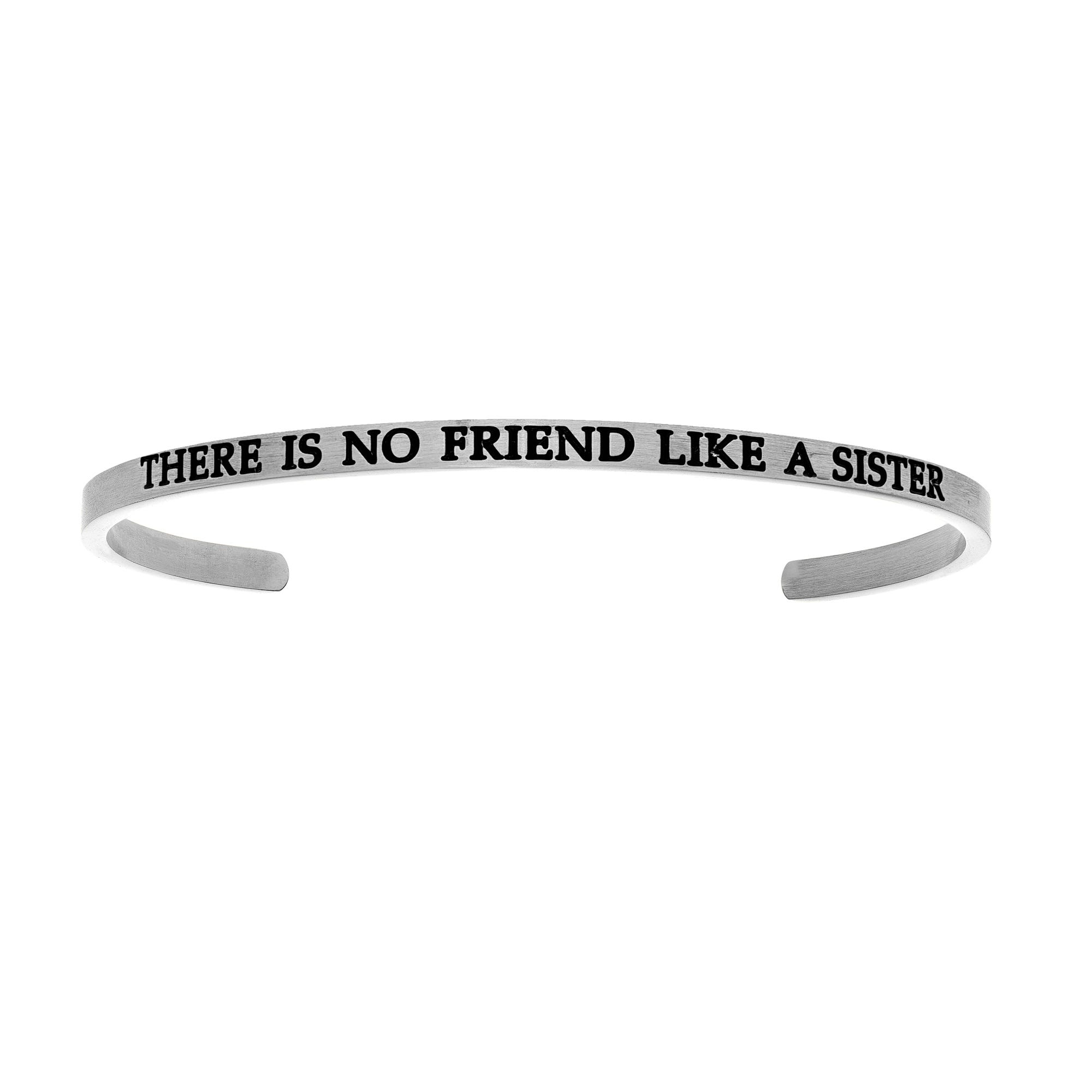 There Is No Friend Like A Sister. Intuitions Cuff Bracelet in White Stainless Steel
