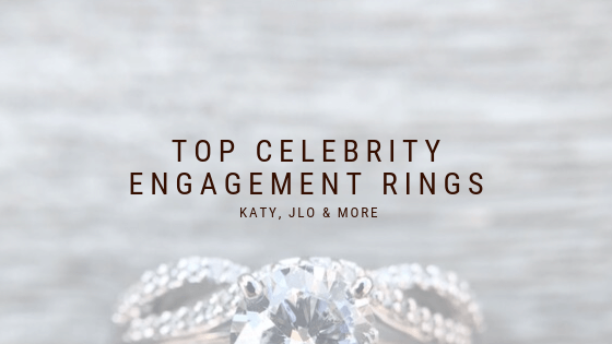 Top 5 Favorite Celebrity Engagement Rings Of 2019